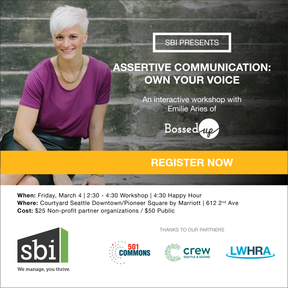 Assertive Communication: Own Your Voice | Interactive Workshop with Emilie Aries of Bossed Up | SBI Association Management