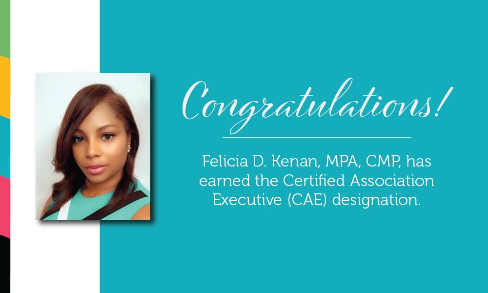 Felicia D. Kenan receives her CAE designation